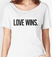 LOVE WINS. Relaxed Fit T-Shirt