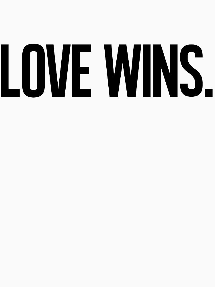 LOVE WINS. by boulevardier