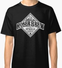 HOSER BREW - WHITE LABEL Classic T-Shirt
