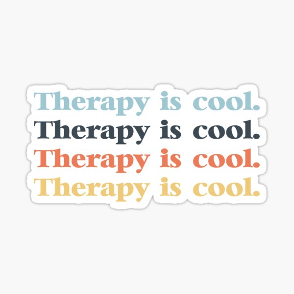Therapy is cool. Sticker