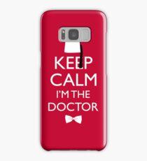 Keep Calm I'm The Doctor Samsung Galaxy Case/Skin