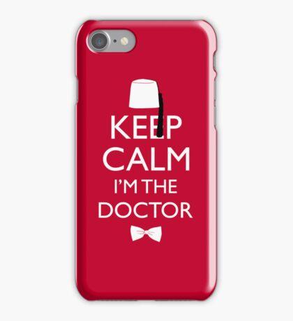 Keep Calm I'm The Doctor iPhone Case/Skin