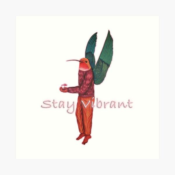 stay vibrant (pink) Art Print