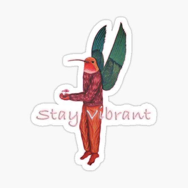 stay vibrant (pink) Sticker