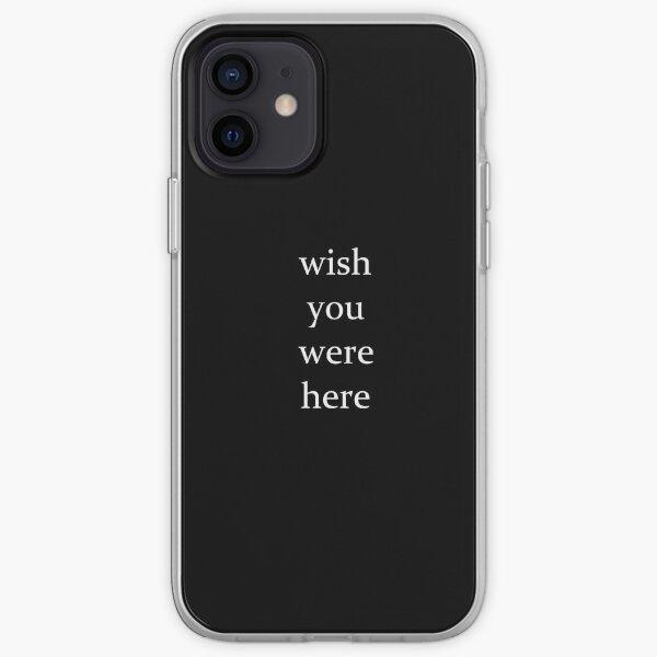 desearía que estuvieras aquí colección Funda blanda para iPhone