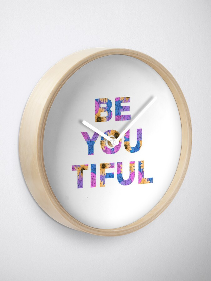 Alternate view of Be You and Be You Tiful Clock