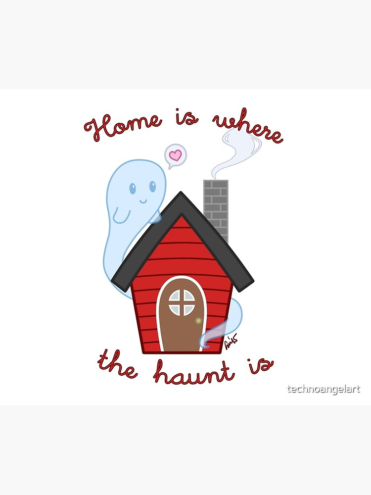 Home is where the haunt is by technoangelart