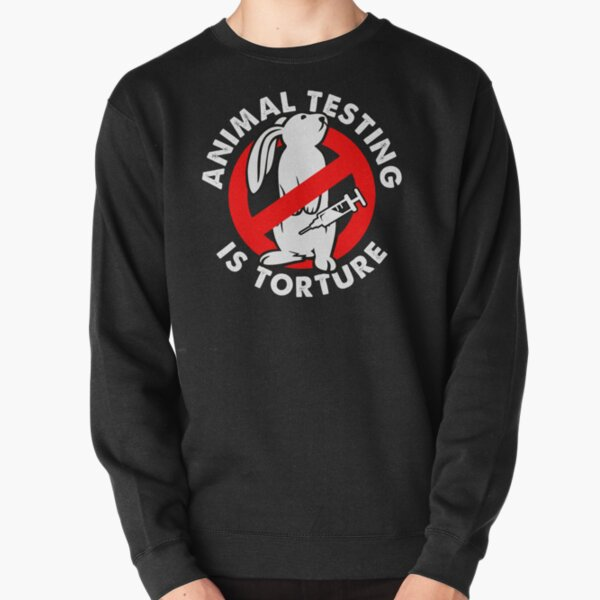 Stop animal testing activism and liberation Pullover Sweatshirt