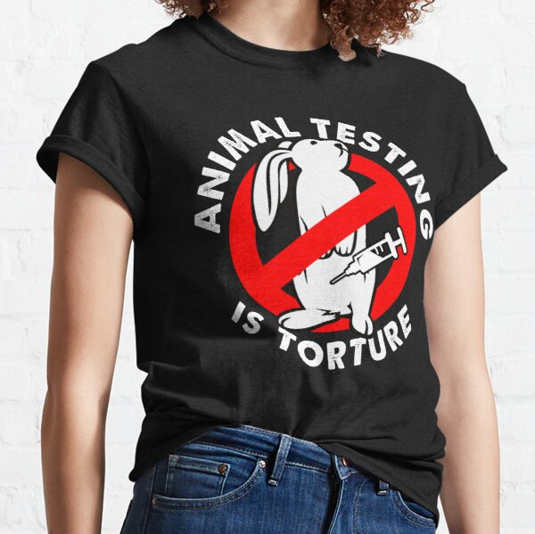 Stop animal testing activism and liberation Classic T-Shirt