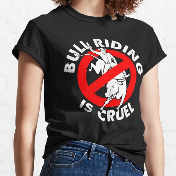 Stop bull riding animal rights activism Classic T-Shirt