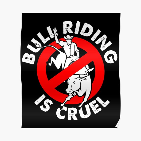 Stop bull riding animal rights activism Poster