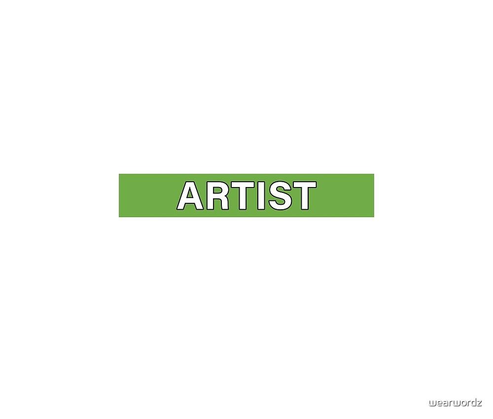 Artist by wearwordz