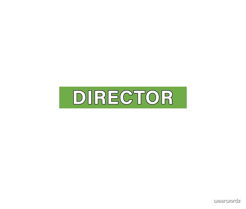 Director by wearwordz