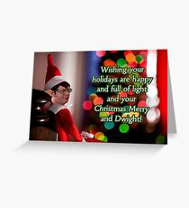 Dwight Elf on the Shelf Greeting Card