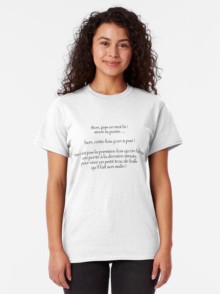 T-shirt classique ''Pas un mot là ! sinon la porte...': autre vue