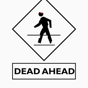 Dead Ahead by OEBlaze