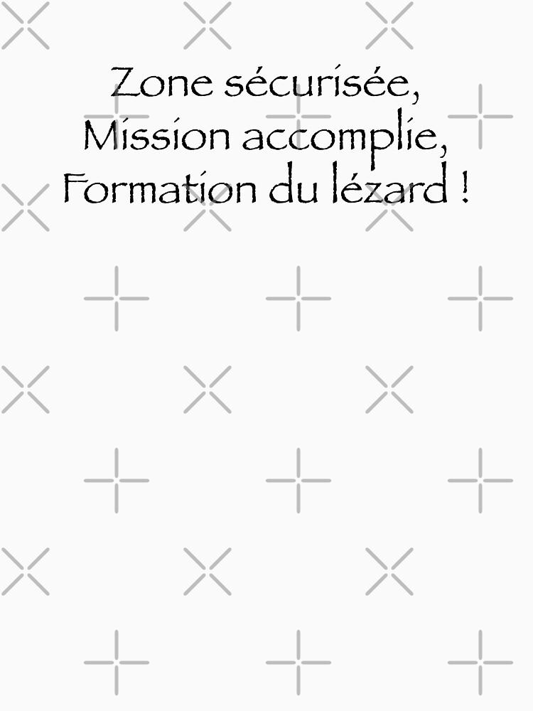«Zone sécurisée mission accomplie, formation du lézard !» par Timena