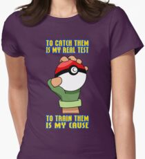 Pokemon - To Train Them Is My Cause T-Shirt