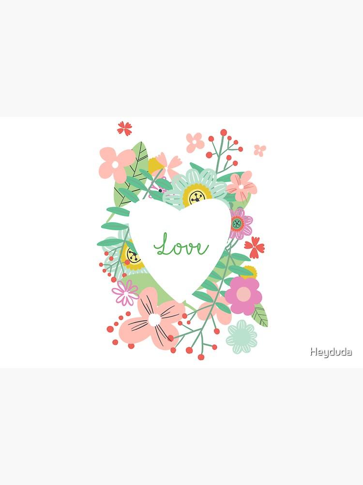 Love flowers by Heyduda