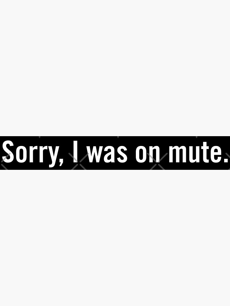 Sorry, I was on mute. by grantsewell