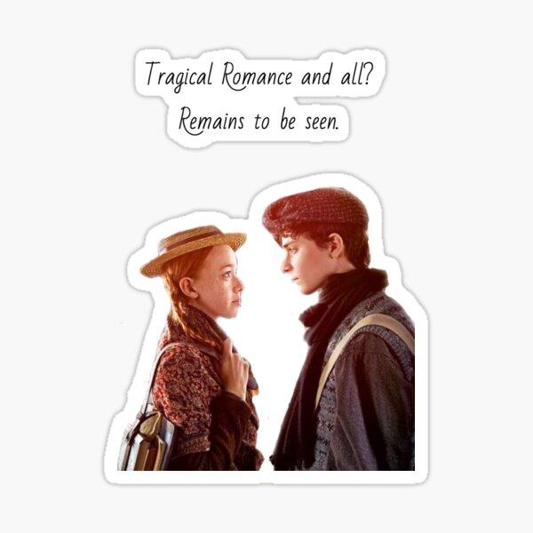 Anne and Gilbert's Tragical Romance  Sticker