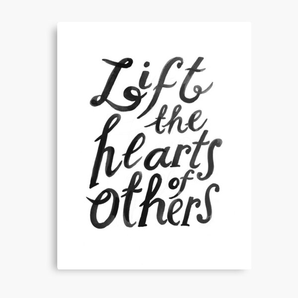 lift the hearts of others (with pencil marks) Metal Print
