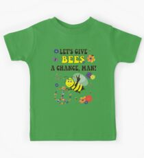 Let's Give Bees A Chance, Man Kids Tee