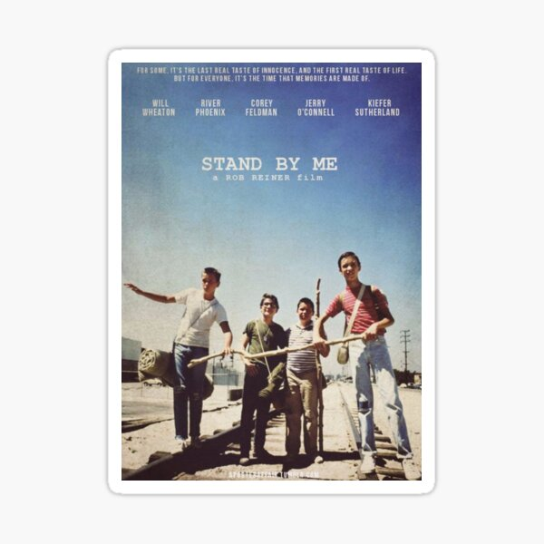 Stand By Me Poster  Sticker