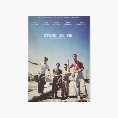 Stand By Me Poster  Art Board Print