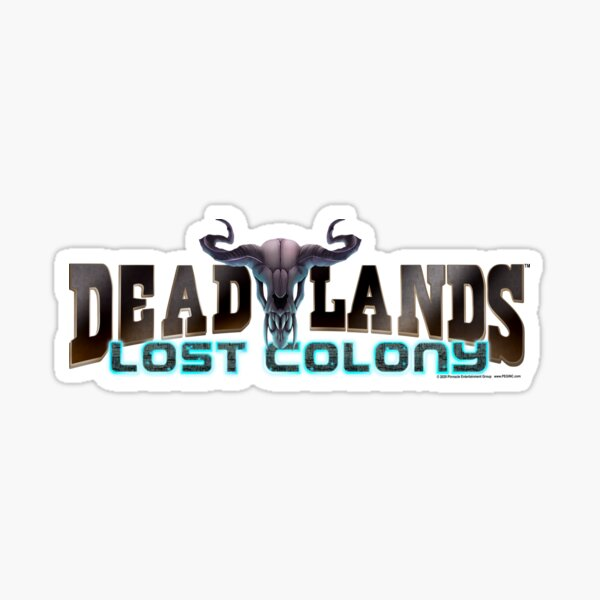 Deadlands: Lost Colony Sticker