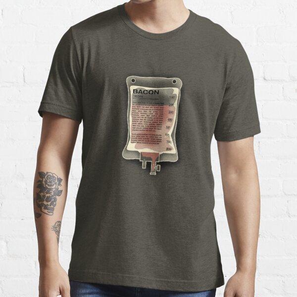 Intravenous Bacon Essential T-Shirt