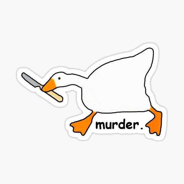 Untitled Goose Game Murder Sticker