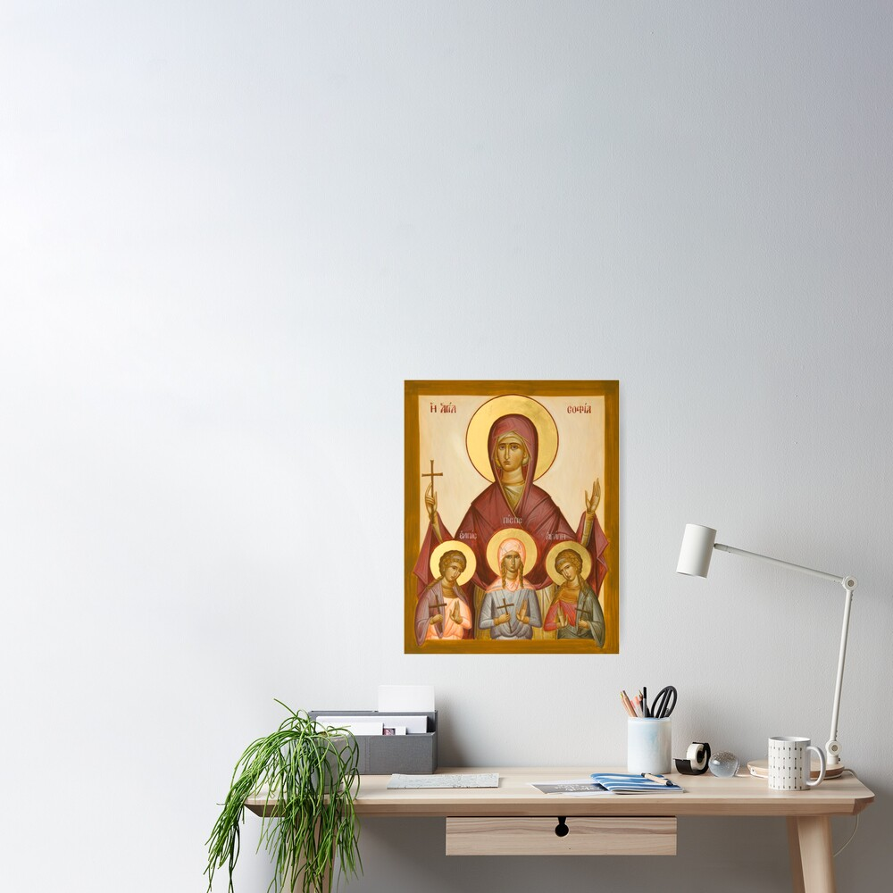 Sts Sophia, Faith, Hope and Love Poster