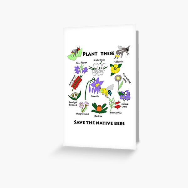 Plant these, save the native bees Greeting Card