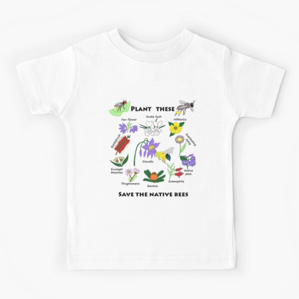 Plant these, save the native bees Kids T-Shirt