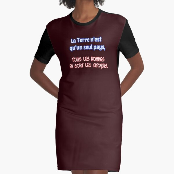 The earth is only one country, all men are its citizens. Graphic T-Shirt Dress