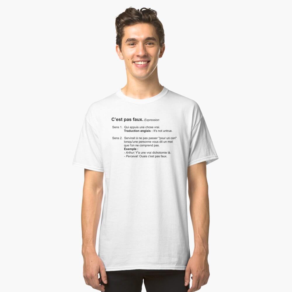 T-shirt classique «C'est pas Faux Définition»