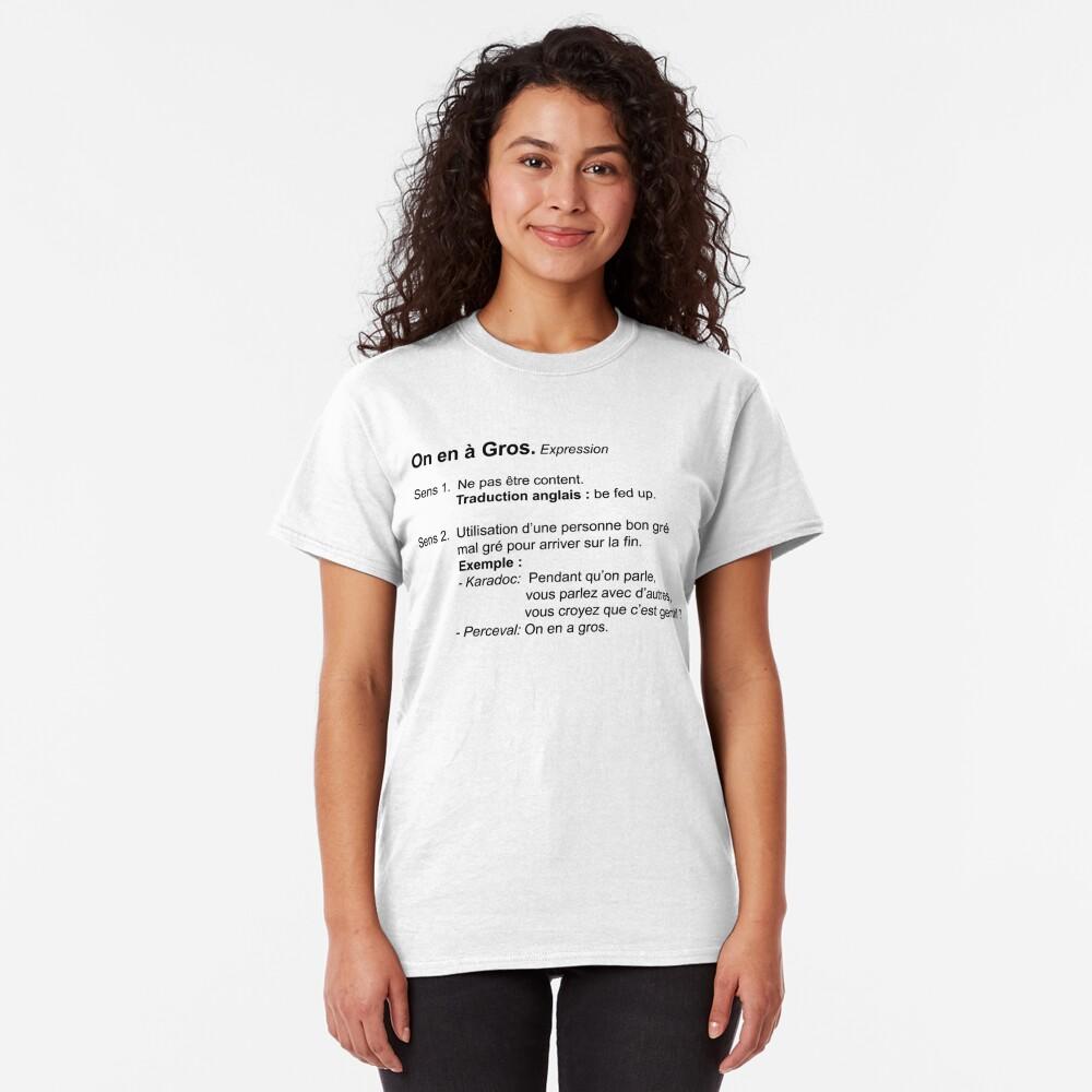 T-shirt classique «On en a Gros Définition»
