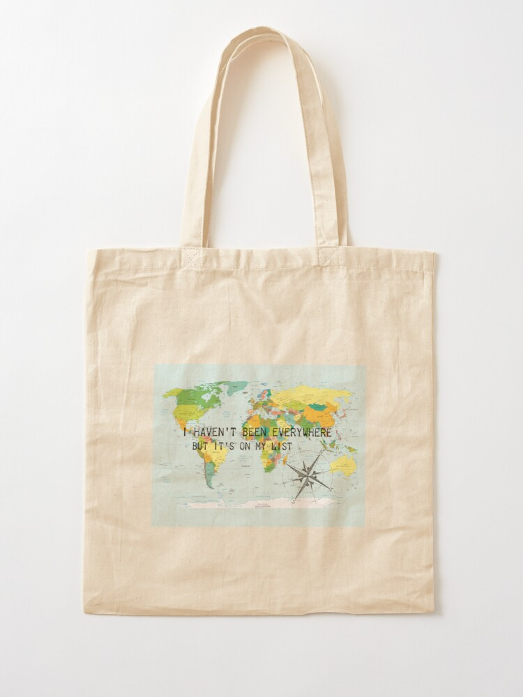 Alternate view of I haven't been everywhere but it's on my list - travel quote Tote Bag