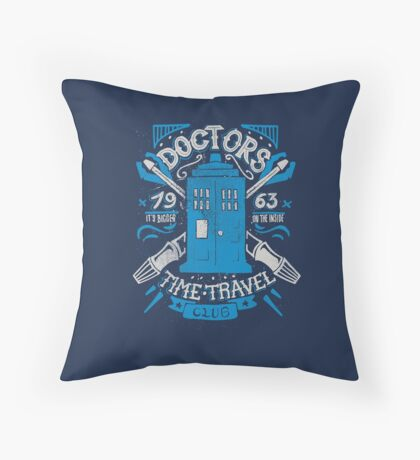 Doctors time travel club Throw Pillow