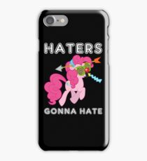Pinkie Pie haters gonna hate with Text iPhone Case/Skin