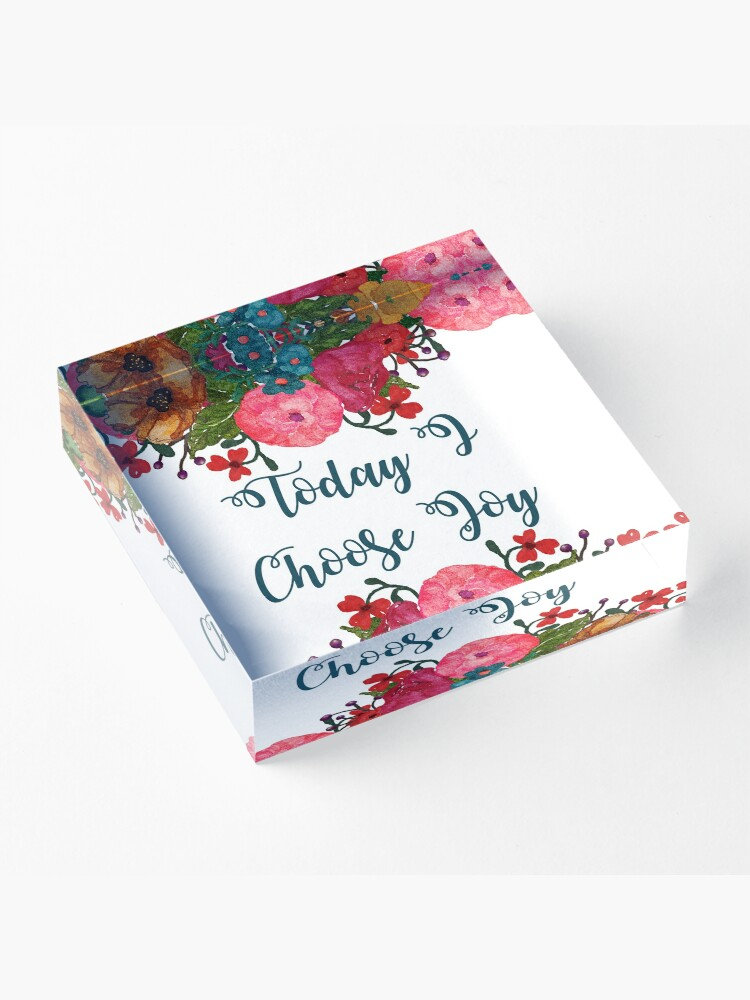 Alternate view of Today I Choose Joy Floral Art | Inspirational Quotes Acrylic Block