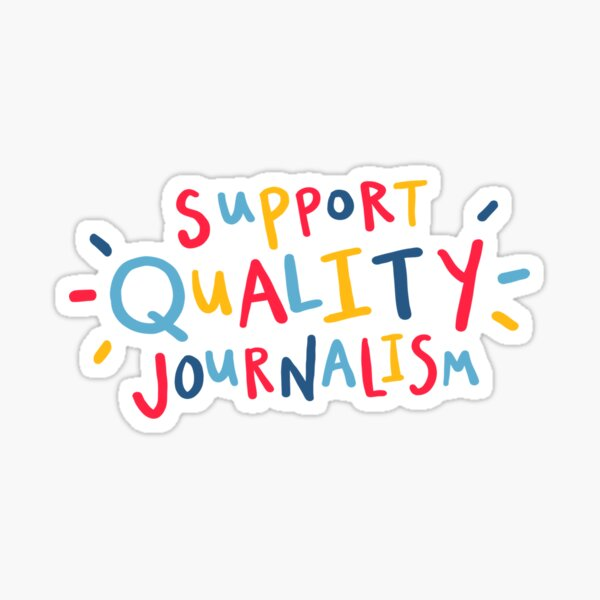 support quality journalism rainbow quote lettering design Sticker