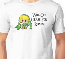 Link Will Cut Grass For Rupees Unisex T-Shirt