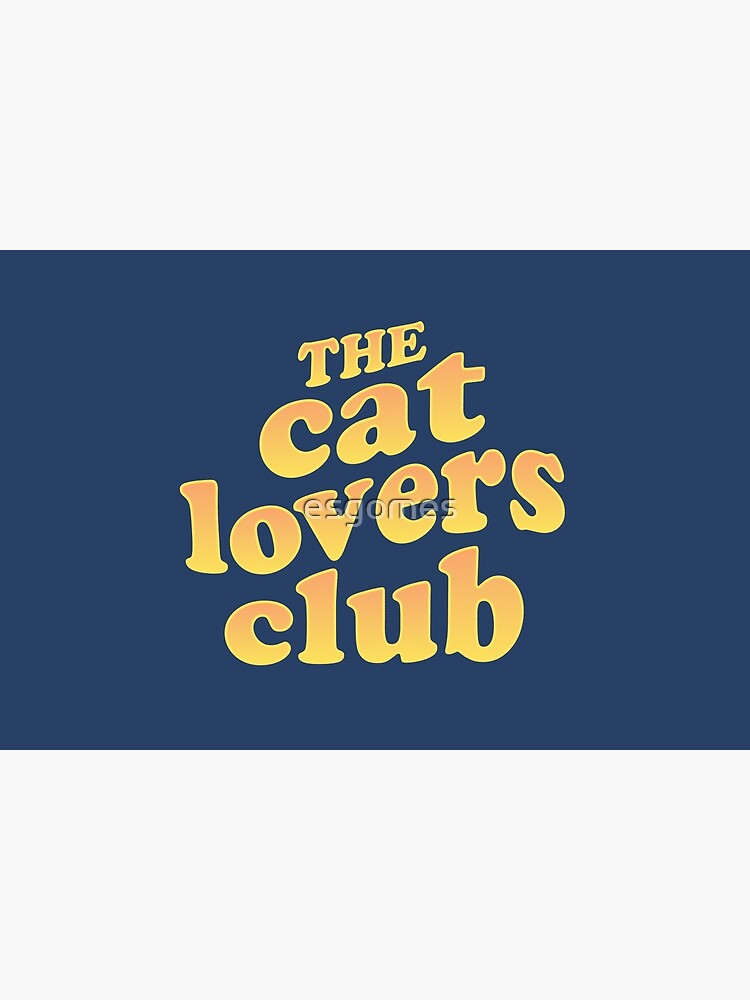 The Cat Lovers Club by esgomes