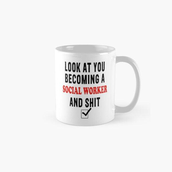 Social Worker Mug, Look at You Becoming a Social Worker Mug, gift for Social Worker, becoming a social worker Classic Mug