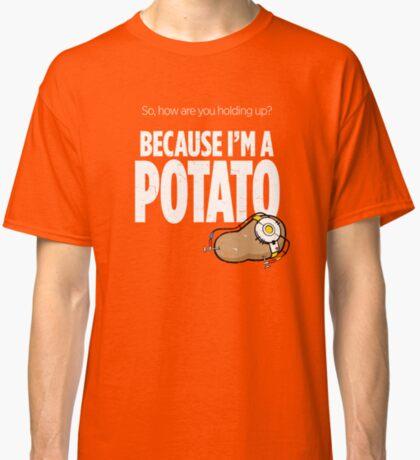 I'm a Potato Classic T-Shirt