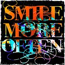 Smile More Often by Sarah ORourke