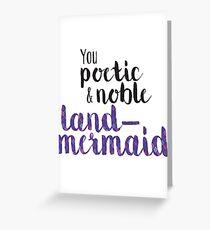Poetische und Noble Land-Mermaid Grußkarte