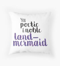 Poetic and Noble Land-Mermaid Throw Pillow